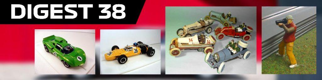 Digest 38, scratch build slot cars, Edwardian racers and photographer model