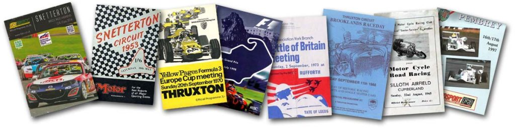 Programme covers from race meetings at Thruxton, Snetterton, Rufforth, Silverstone, Pembrey and Silloth