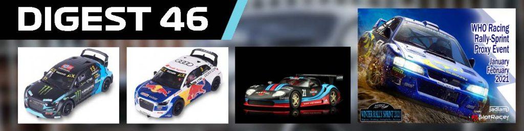 Digest 46, SCX Audis, Revoslot, and WHO rally sprint